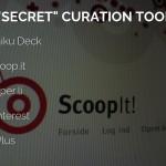 5 Secret Content Curation Tools