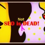 SEO Myths: SEO is not dead